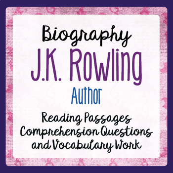J.K. Rowling Biography Resource Informational Texts and Activities