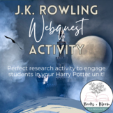 J.K. Rowling Webquest with Student Handout and Answer Key-