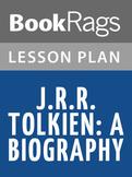 J. R. R. Tolkien: A Biography Lesson Plans