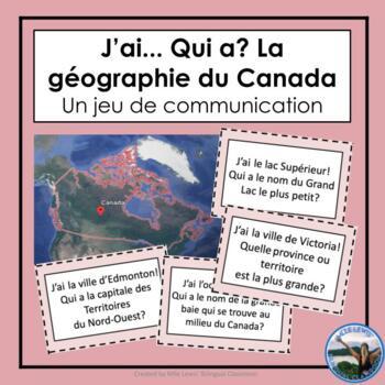 J'ai... Qui a? Le Canada - French Oral Communication Activity