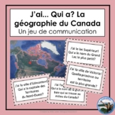 J'ai... Qui a? La géographie du Canada - French Oral Communication Activity