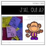 J'ai.. Qui a? Alphabet {FRENCH 'I Have Who Has?' Alphabet