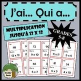 J'ai… Qui a…?  Cartes de multiplication (jusqu'à 12 x 12)