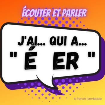 """J'ai...Qui a? Classroom pronunciation activity for the French sound """"é"""", +Mp3"""