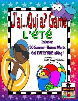 J'ai...Qui a?--L'ETE--FRENCH I have Who has Game for EVERYONE!