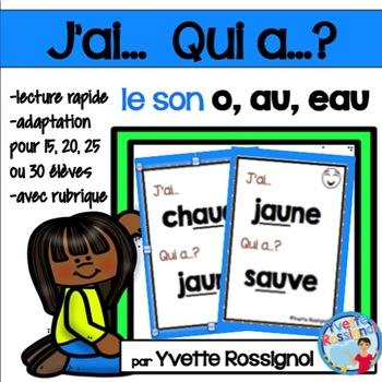 J'ai... Qui a...? Le son O, AU, EAU (French phonics) les sons