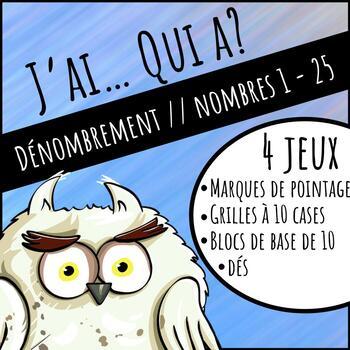 J'ai...Qui a... MATH BUNDLE. 4 Jeux / 4 Games. Subitizing, dénombrement - French