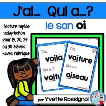 J'ai... Qui a...?  Mots fréquents, Le son OI (French phonics) les sons