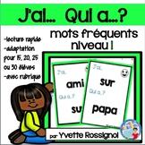 J'ai... Qui a...?  Mots fréquents, Niveau 1 (French sight words)  jeu de lecture