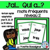 J'ai... Qui a...?  Mots fréquents, Niveau 2 (French sight words)  jeu de lecture
