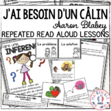 J'ai besoin d'un câlin - Compréhension de lecture (French Close Reading Lessons)
