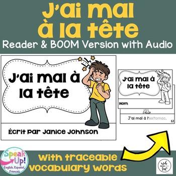 J'ai mal à la tête~ French Body Parts reader {français} + BOOM™ Version w Audio