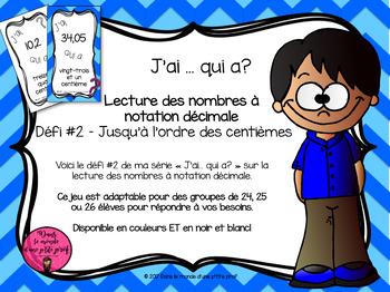 J'ai... qui a? Nombres décimaux // FRENCH I have, who has? Decimals