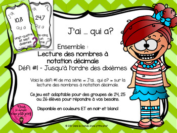 J'ai ... qui a? Nombres décimaux // FRENCH I have, who has? Decimals