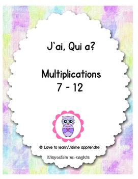 J'ai, qui a : multiplications 7 - 12