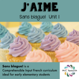 J'aime! - Unit 1 for Elementary French