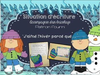 J'aime l'hiver parce que...Situation d'écriture avec bricolage et patrons