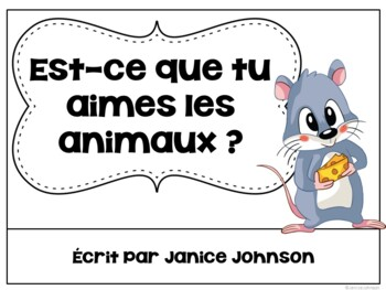 J'aime les Animaux ~ French Aimer Animal Reader & Build-A-Book