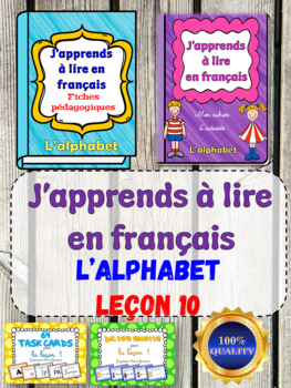 J'apprends à lire - Leçon 10 (French Phonics, Reading, Writing Activities)