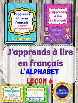 J'apprends à lire en français - Leçon 6 (French Phonics Activities)