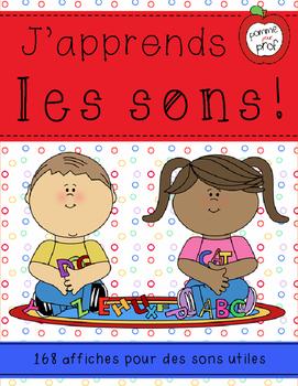J'apprends le français - Les sons -- French Sound Poster Bundle