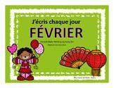 J'écris chaque jour FEVRIER - Daily French Activities for