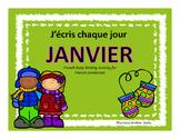 J'écris chaque jour JANVIER - Daily French Activities for