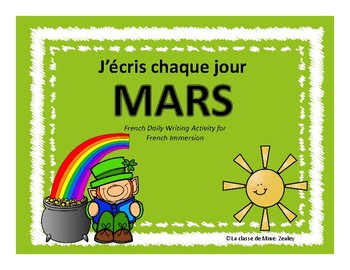 J'écris chaque jour MARS - Daily French Activities for French Immersion