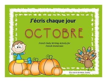 J'écris chaque jour OCTOBRE - Daily French Activities for
