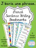 J'écris une phrase - French Sentence Writing Bookmarks