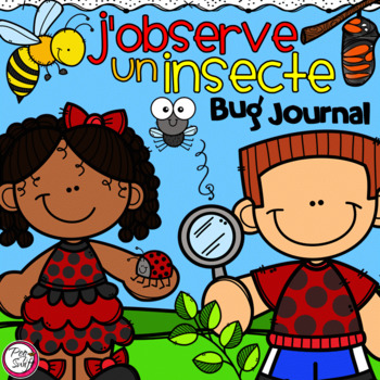 FRENCH Bug Journal J'observe un insecte