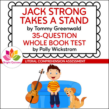 JACK STRONG TAKES A STAND | PRINTABLE WHOLE BOOK TEST | 35 QUESTIONS