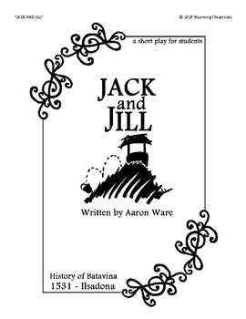 JACK and JILL - a short Play