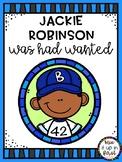 JACKIE ROBINSON WAS HAD WANTED