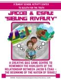 JACOB & ESAU:  a sibling rivalry