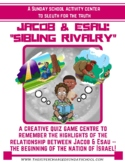 JACOB & ESAU:  a sibling rivalry