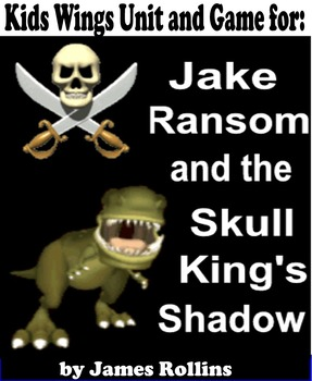 JAKE RANSOM AND THE SKULL KING'S SHADOW by James Rollins