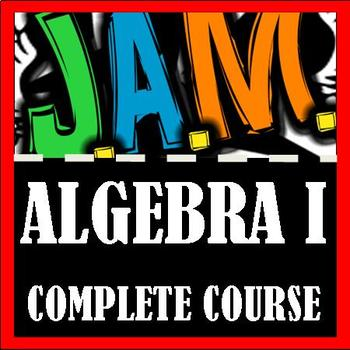 JAM Algebra I Workbook - Complete Course (Designed for Accelerated Math)