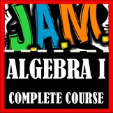 JAM Algebra I Workbook - Complete Course (Designed for Acc