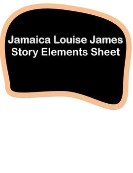 JAMAICA LOUISE JAMES - STORY ELEMENT SHEET