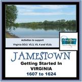 JAMESTOWN: Getting Started In Virginia 1607 -1624