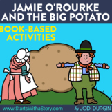 JAMIE O'ROURKE AND THE BIG POTATO Activities and Read Alou