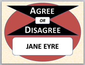 JANE EYRE - Agree or Disagree Pre-reading Activity