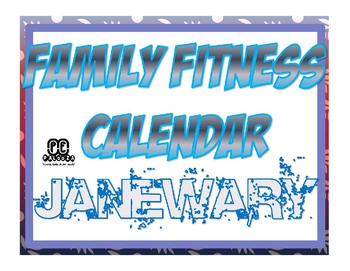 JANEWARY FAMILY FITNESS CALENDAR