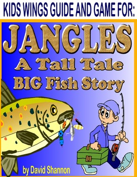 JANGLES, A BIG FISH STORY by David Shannon, A Terrific Tall Tale Picture Book!