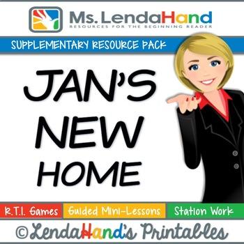Reading Street, JAN'S NEW HOME, Teacher Pack by Ms. Lendahand