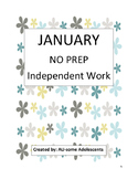 JANUARY - NO PREP Independent Work