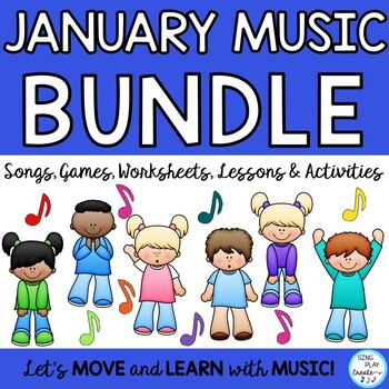 January Music Class Lesson Bundle: Songs, Games, Worksheets, Mp3 Tracks