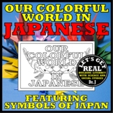 JAPANESE: Our Colorful World in Japanese