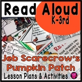 Jeb Scarecrow's Pumpkin Patch Interactive Read Aloud Activities and Lesson Plans